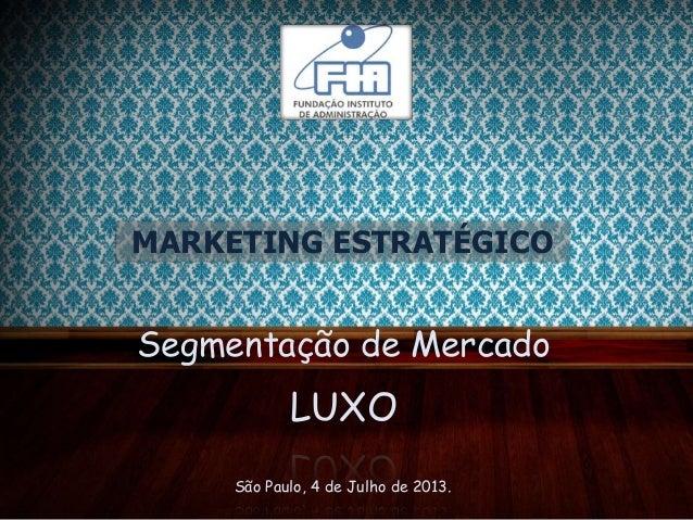 Segmentação de mercado - LUXO
