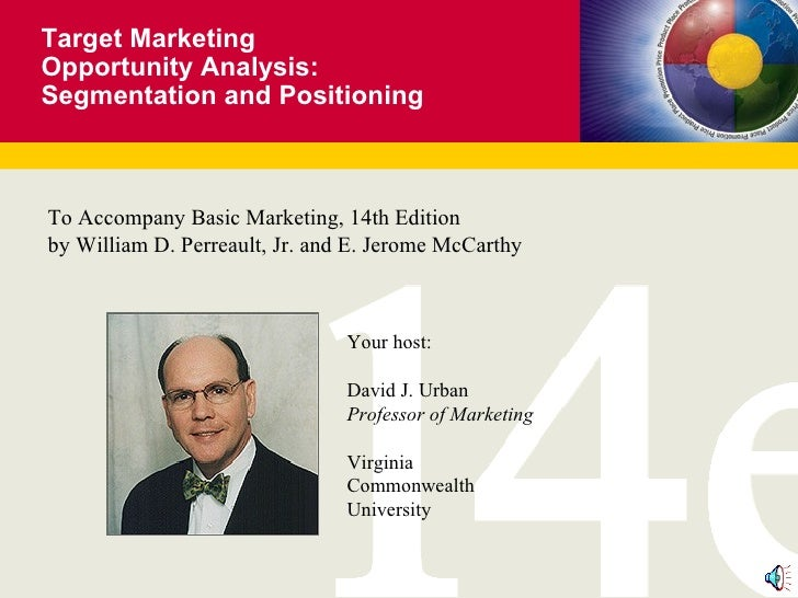 Target Marketing  Opportunity Analysis: Segmentation and Positioning To Accompany Basic Marketing, 14th Edition by William...