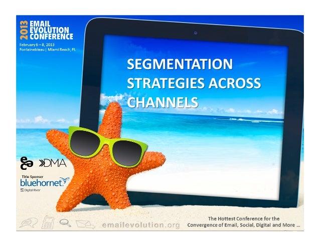 EEC 2013: Segmentation Strategies Across Channels
