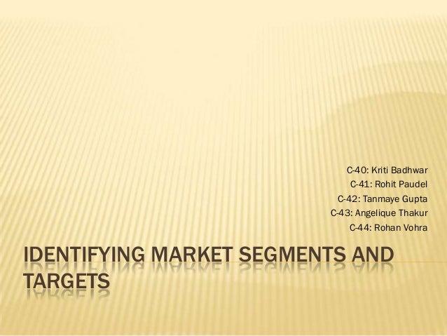 Segmentation and targeting   final ppt