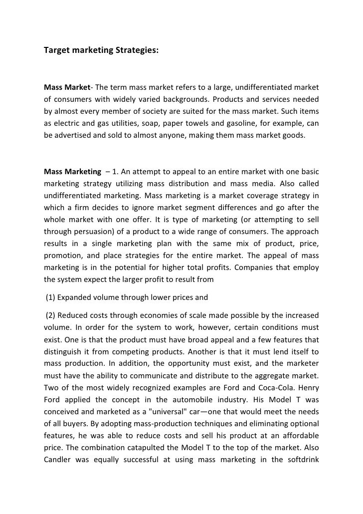 marketing segmentation 3 essay Segmentation and targeting essay lexus is a luxury division of toyota company, which focuses on the premium segment of the market the company focuses on the development of the effective market expansion strategy to meet needs and wants of customers capable to afford the price to pay for lexus vehicles.