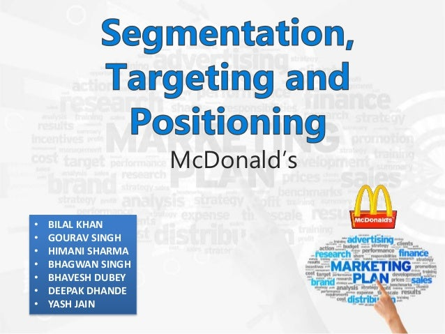 mcdonalds positioning implementation plan Start studying marketing final learn vocabulary,  more effective positioning  the implementation plan details all the required activities,.