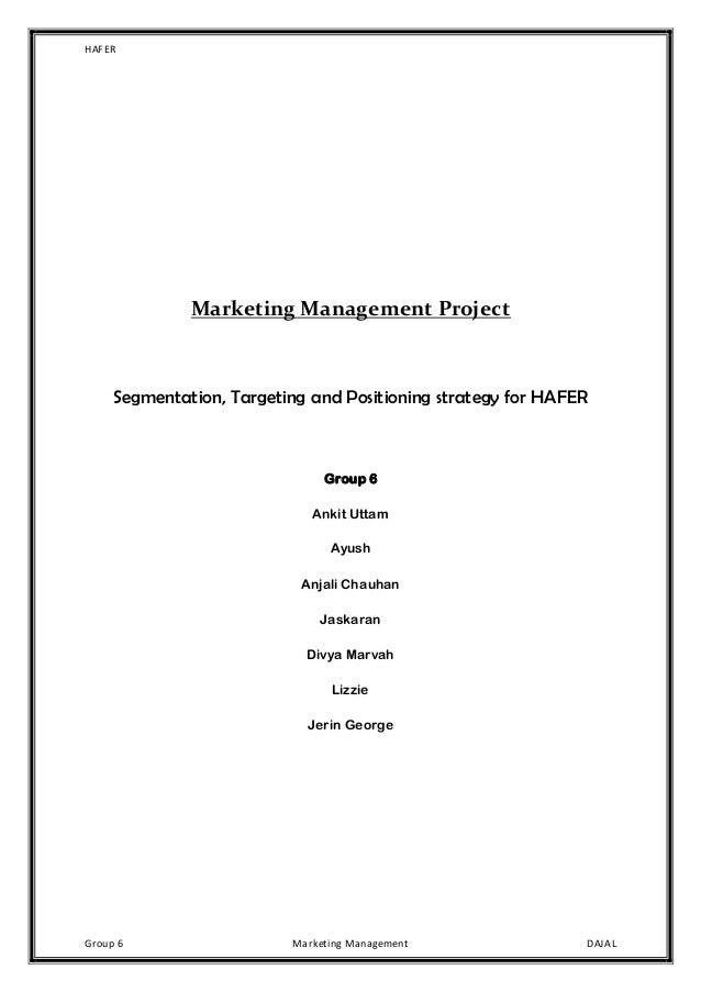 marketing project segmentation targeting positioning Segmentation,targeting & positioning - free download as word doc (doc   market segmentation is the identification of portions of the market that are  different from one another    juices-project.