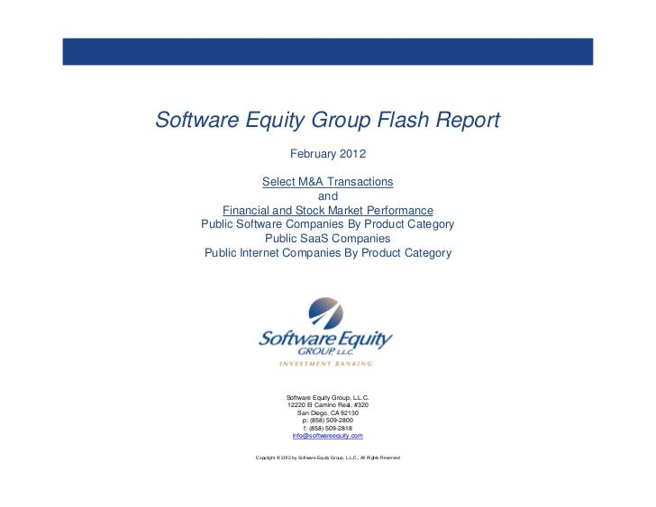 Software Equity Group Flash Report                             February 2012                Select M&A Transactions       ...