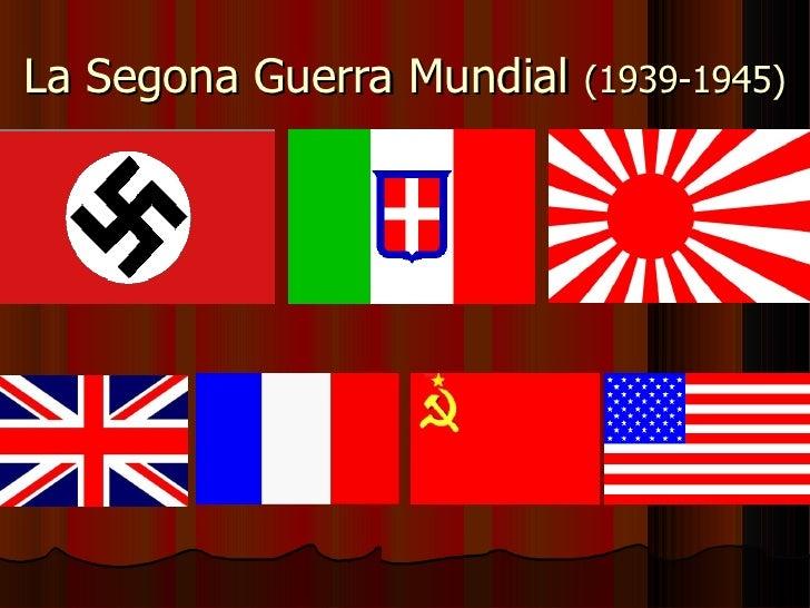 La Segona Guerra Mundial (1939-1945)