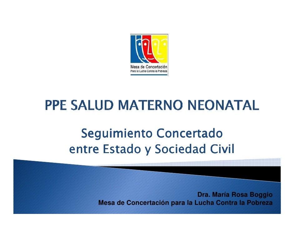 Seguimiento Concertadoentre Estado y Sociedad Civil                                   Dra. María Rosa Boggio     Mesa de C...
