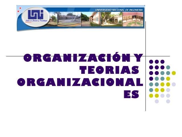 ORGANIZACIÓN Y       TEORIASORGANIZACIONAL            ES