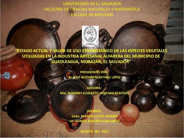 UNIVERSIDAD DE EL SALVADOR            FACULTAD DE CIENCIAS NATURALES Y MATEMÁTICA                        ESCUELA DE BIOLOG...