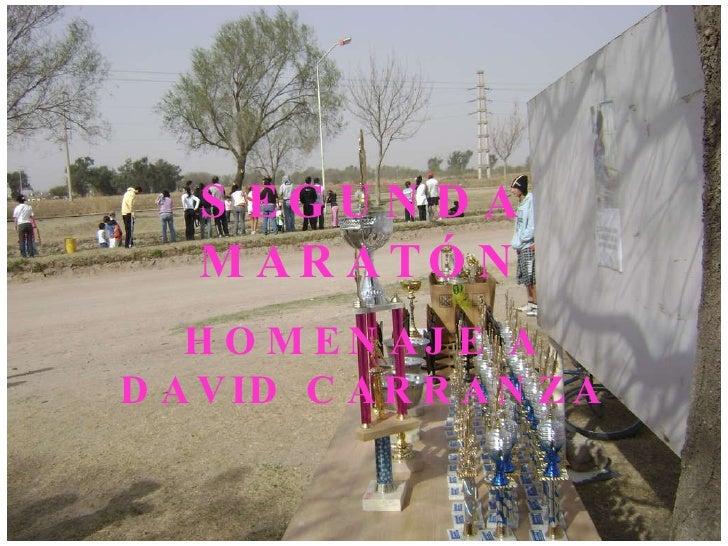 Segunda Maratón David Carranza