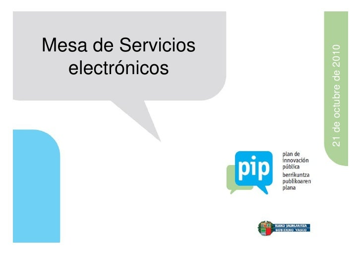 Mesa de Servicios                    21 de octubre de 2010  electrónicos