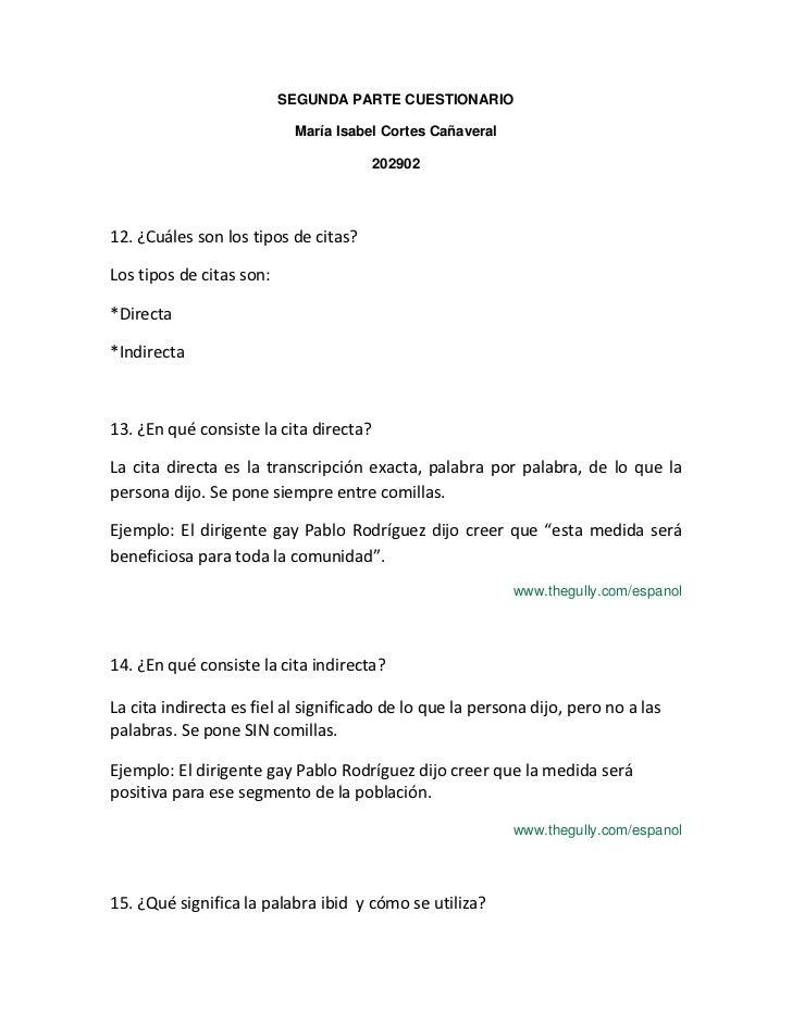 SEGUNDA PARTE CUESTIONARIO<br />María Isabel Cortes Cañaveral<br />202902<br />12. ¿Cuáles son los tipos de citas?<br />Lo...