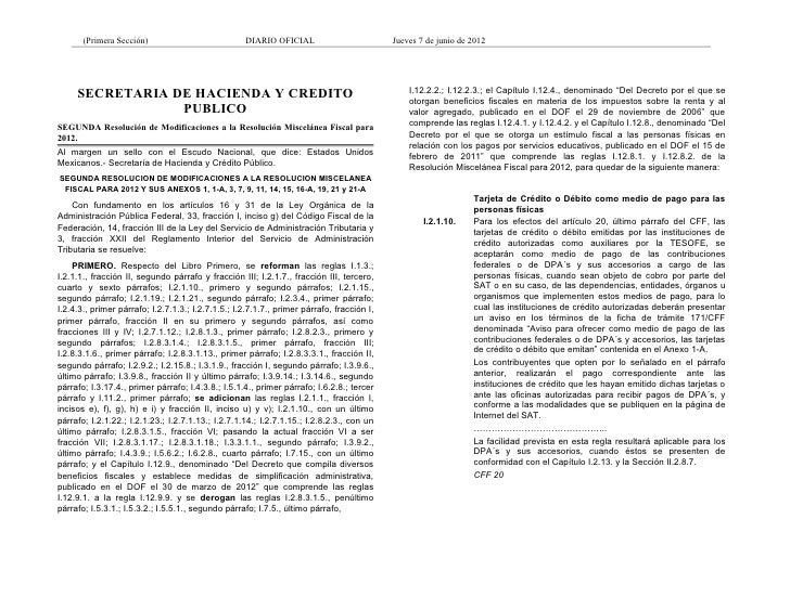 (Primera Sección)                            DIARIO OFICIAL                          Jueves 7 de junio de 2012     SECRETA...