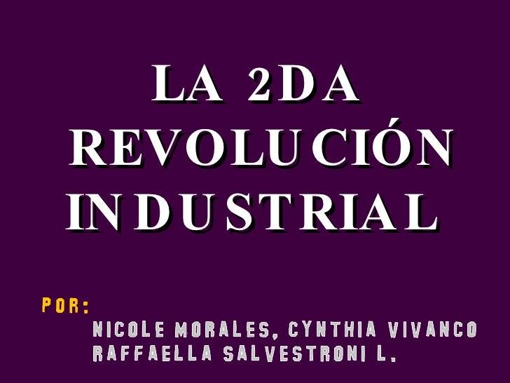 LA 2DA REVOLUCIÓN INDUSTRIAL