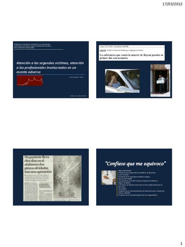 17/03/2012Hablar de errores clínicos no es fácil por sus consecuenciasemocionales, económicas, sociales, profesionales y j...