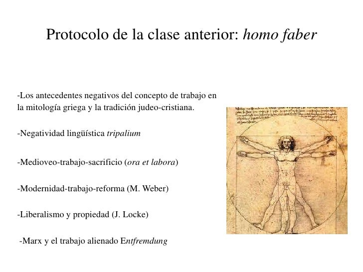 Protocolo de la clase anterior: homo faber-Los antecedentes negativos del concepto de trabajo enla mitología griega y la t...