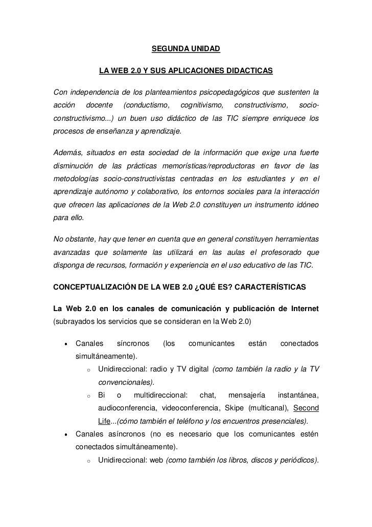 SEGUNDA UNIDAD<br />LA WEB 2.0 Y SUS APLICACIONES DIDACTICAS<br />Con independencia de los planteamientos psicopedagógicos...