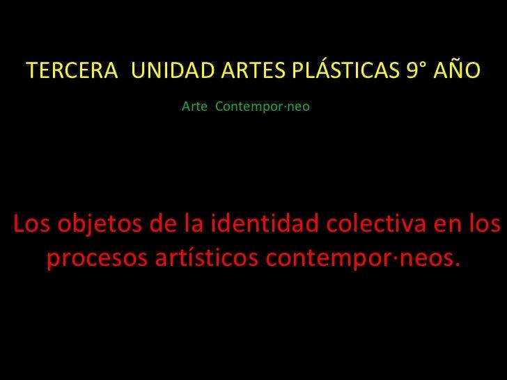 Segunda unidad artes plásticas 9° año