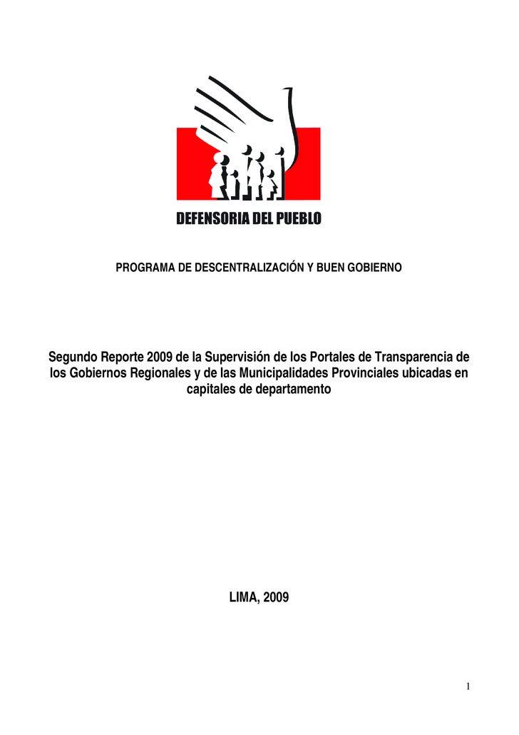 PROGRAMA DE DESCENTRALIZACIÓN Y BUEN GOBIERNO     Segundo Reporte 2009 de la Supervisión de los Portales de Transparencia ...