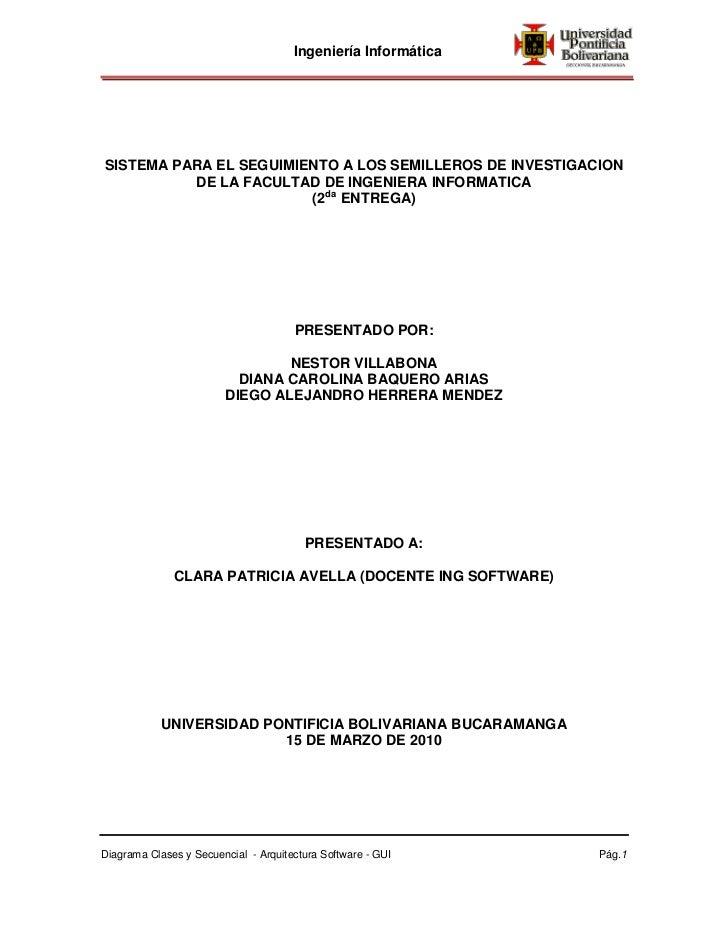 Ingeniería InformáticaSISTEMA PARA EL SEGUIMIENTO A LOS SEMILLEROS DE INVESTIGACION          DE LA FACULTAD DE INGENIERA I...