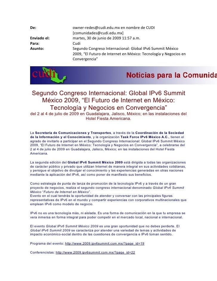 De:                        owner-redes@cudi.edu.mx en nombre de CUDI                            [comunidades@cudi.edu.mx] ...