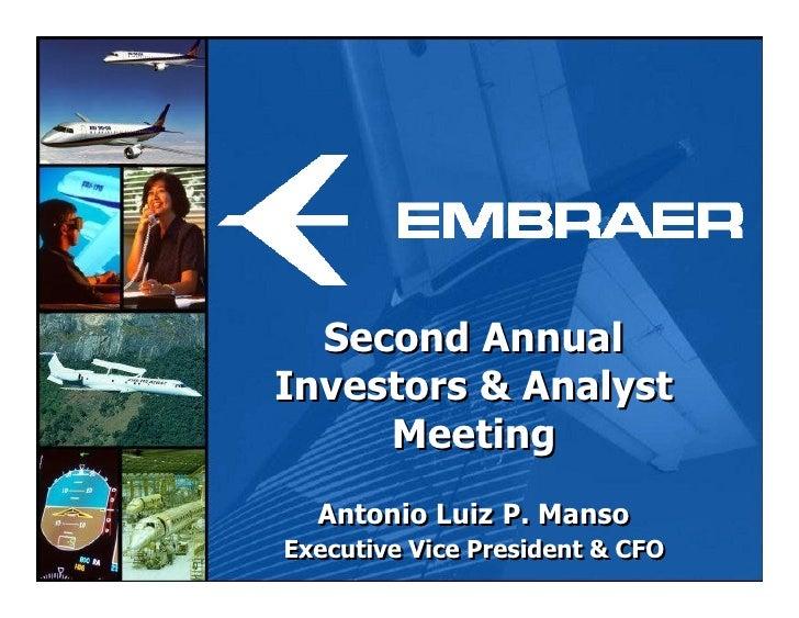 Segundo Encontro Anual Com Analistas E Investidores   ApresentaçãO Financeira