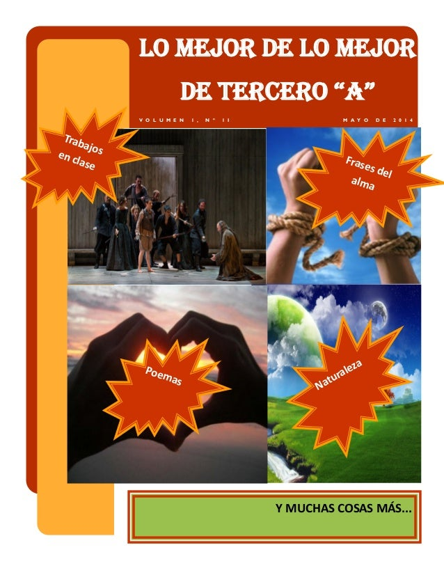 "Lo mejor de lo mejor DE TErcEro ""A"" M A Y O D E 2 0 1 4V O L U M E N 1 , N º 1 I NaturalezaPoemas Trabajosen clase Frases ..."