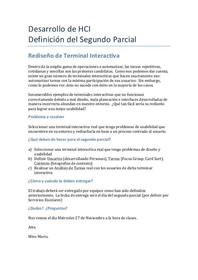Desarrollo  de  HCI   Definición  del  Segundo  Parcial   Rediseño  de  Terminal  Interactiva     ...