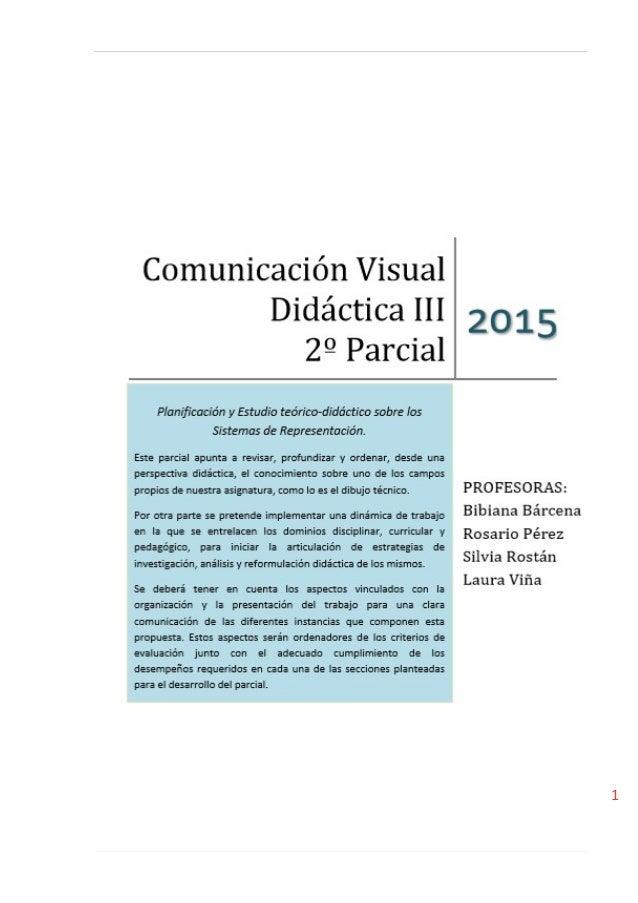 Didáctica III 2° Parcial Mariana Morosoles- Cerp Centro- 20/09/2015 1