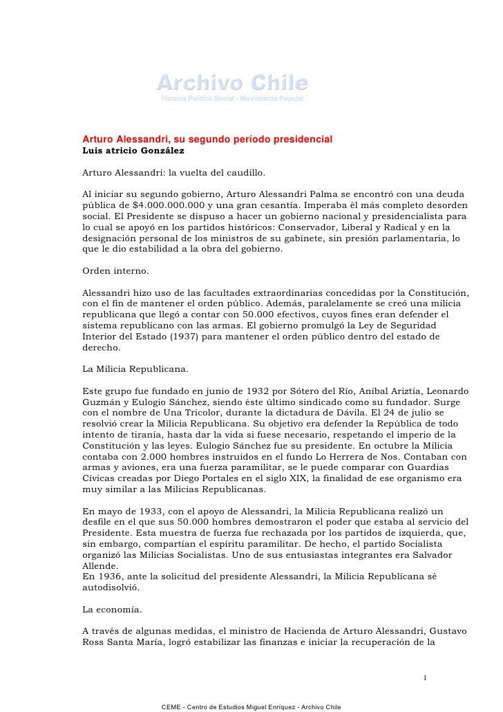 Arturo Alessandri, su segundo período presidencialLuis atricio GonzálezArturo Alessandri: la vuelta del caudillo.Al inicia...