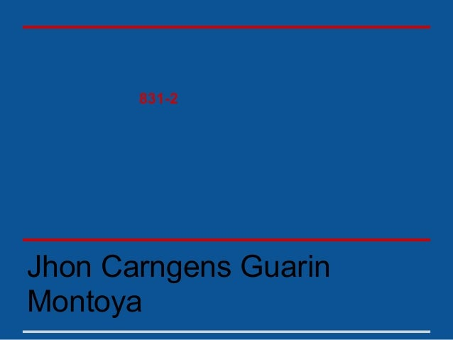 831-2Jhon Carngens GuarinMontoya