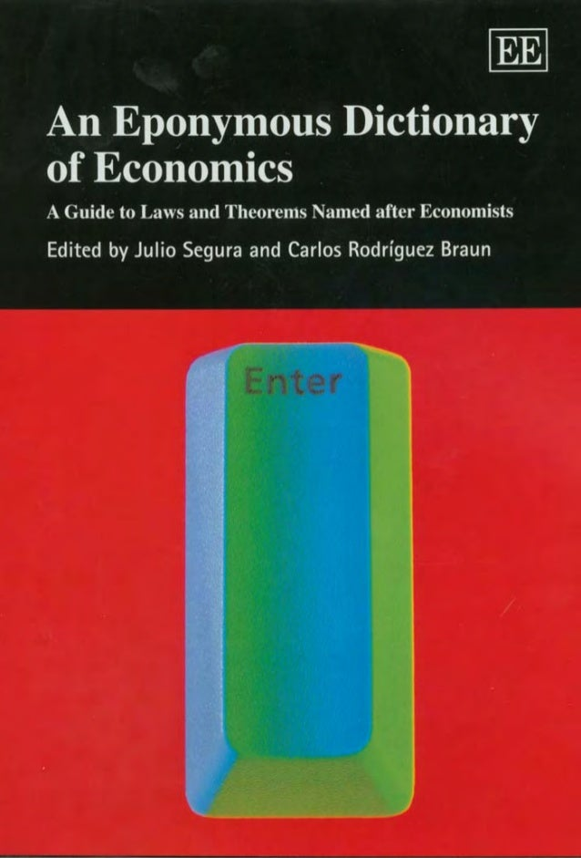 An Eponymous Dictionary of Economics