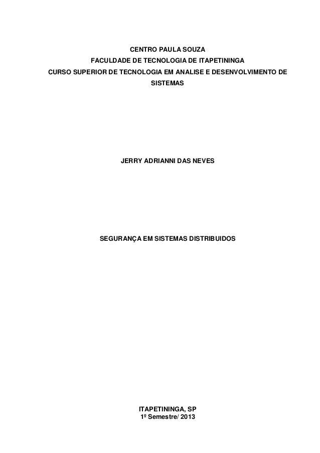CENTRO PAULA SOUZAFACULDADE DE TECNOLOGIA DE ITAPETININGACURSO SUPERIOR DE TECNOLOGIA EM ANALISE E DESENVOLVIMENTO DESISTE...