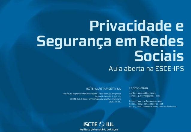 ISCTE-IUL/ISTA/ADETTI-IUL Instituto Superior de Ciências do Trabalho e da Empresa Lisbon University Institute ISCTE-IUL Sc...