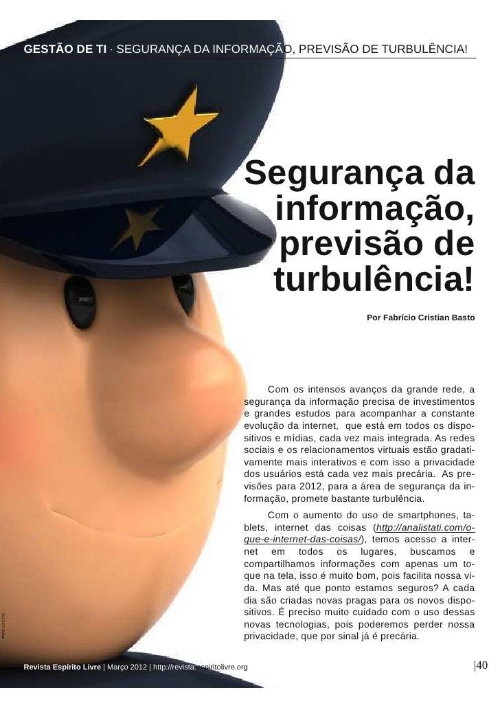 GESTÃO DE TI ∙ SEGURANÇA DA INFORMAÇÃO, PREVISÃO DE TURBULÊNCIA!                                                          ...