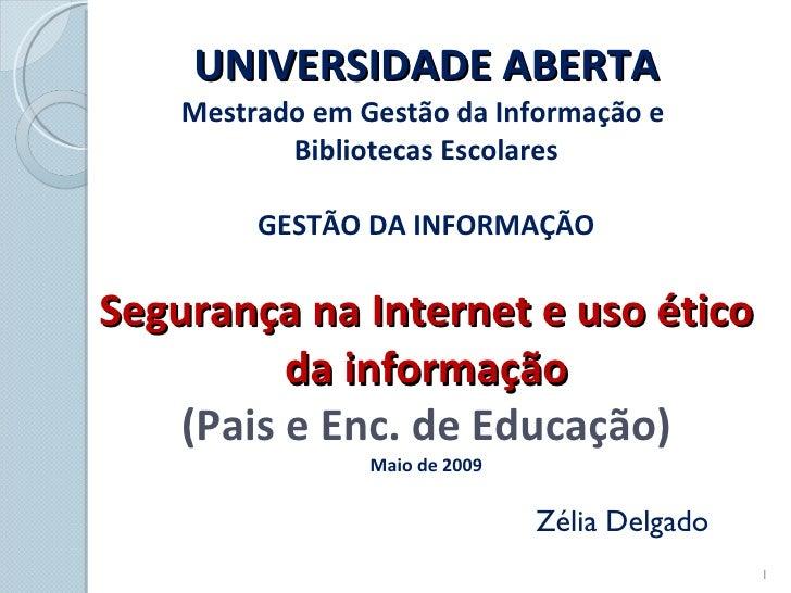 Segurança na internet e uso ético da informação-pais