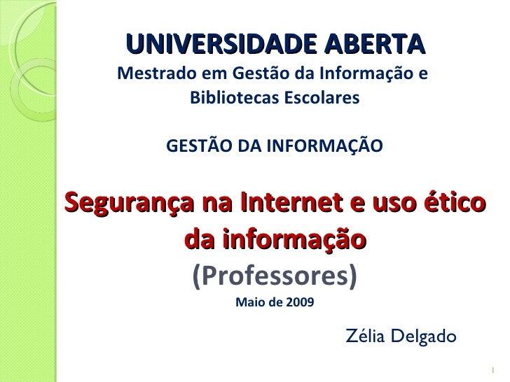 Segurança na Internet e uso ético da informação-professores