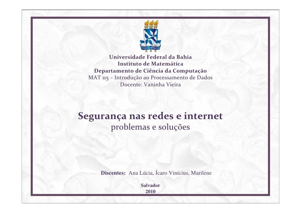 Segurança nas redes e internet - baixar slides