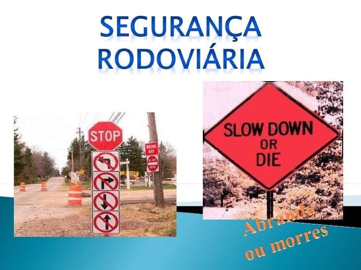 Segurança rodoviária(i)
