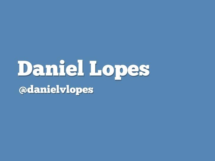 Daniel Lopes@danielvlopes