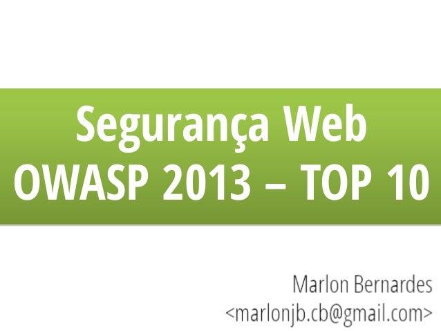 Segurança Web OWASP 2013 – TOP 10