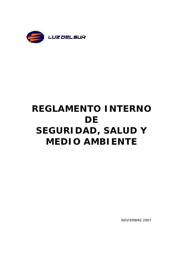 REGLAMENTO INTERNO         DE SEGURIDAD, SALUD Y   MEDIO AMBIENTE              NOVIEMBRE 2007