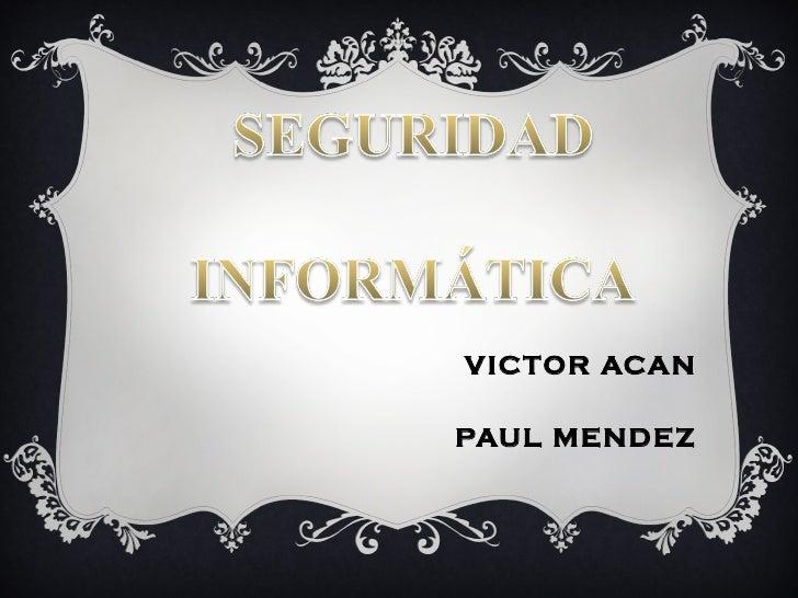 VICTOR ACANPAUL MENDEZ