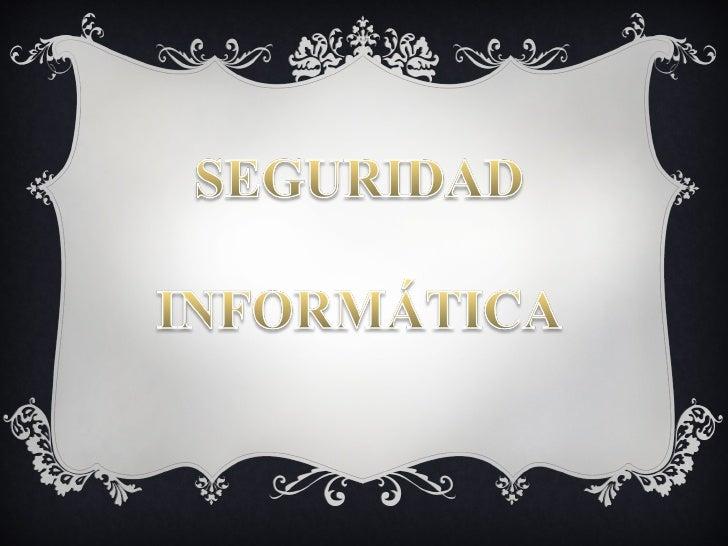 AgendaO Introducción.O Obstáculos para implementar Seguridad  InformáticaO Administración de la Seguridad InformáticaO Cic...