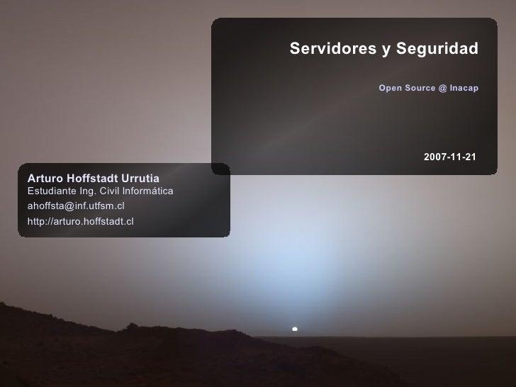 Servidores y Seguridad                                                Open Source @ Inacap                                ...