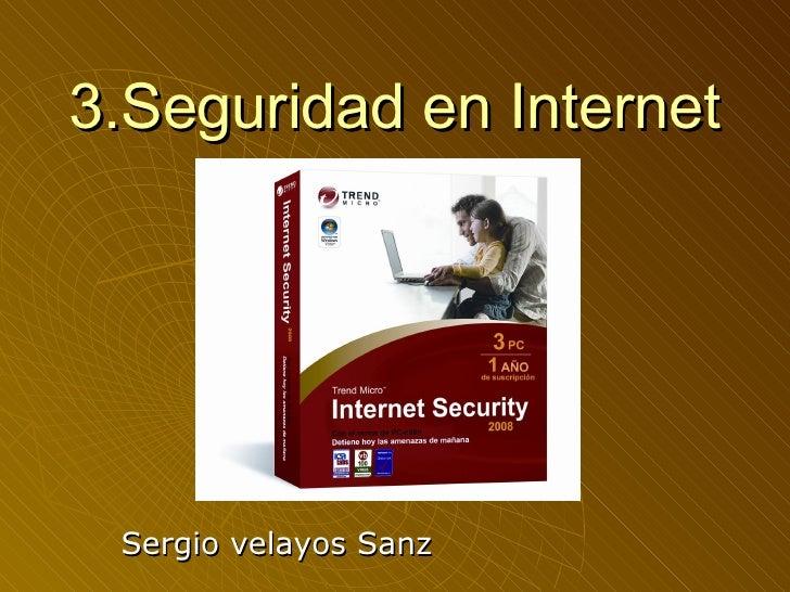 3.Seguridad en Internet Sergio velayos Sanz