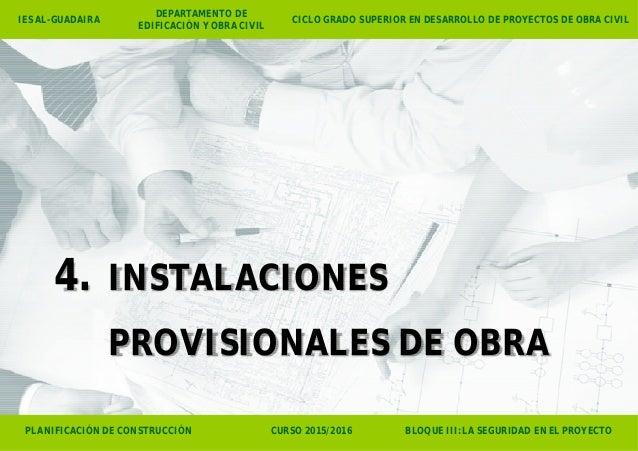 PLANIFICACIÓN DE CONSTRUCCIÓN CURSO 2015/2016 BLOQUE III: LA SEGURIDAD EN EL PROYECTO CICLO GRADO SUPERIOR EN DESARROLLO D...