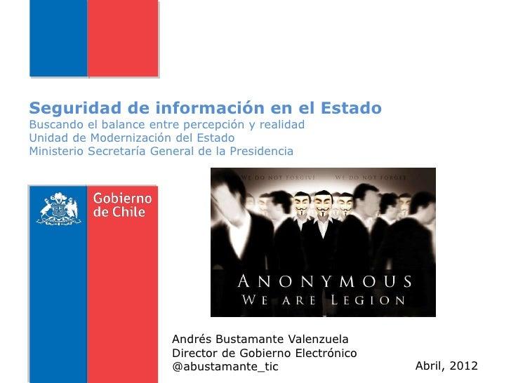 Seguridad de información en el EstadoBuscando el balance entre percepción y realidadUnidad de Modernización del EstadoMini...