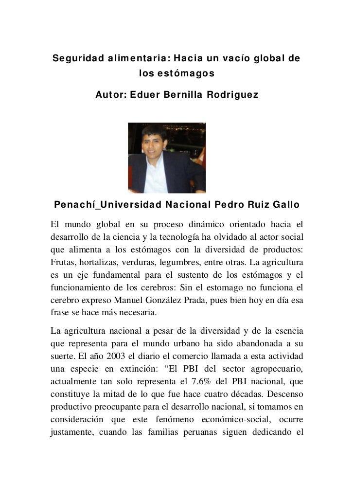 Seguridad alimentaria: Hacia un vacío global de                       los estómagos            Autor: Eduer Bernilla Rodri...
