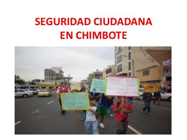 SEGURIDAD CIUDADANA    EN CHIMBOTE