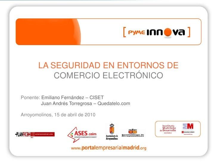 Pyme Innova. Seguridad comercio electrónico